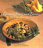 Graham, Kevin: Grains, Rice, and Beans