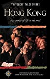 O'Reilly, James: Hong Kong : True Stories of Life on the Road