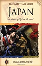 Japan: True Stories of Life on the Road by…