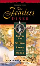 The Fearless Diner: Travel Tips and Wisdom…