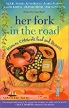 Her Fork in the Road: Women Celebrate Food…