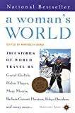 Bond, Marybeth: A Woman's World: True Stories of Life on the Road