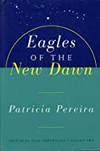 Eagles of the New Dawn (The Arcturian Star…