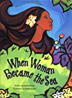 When Woman Became the Sea: A Costa Rican…