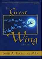 The Great Wing: A Parable