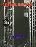 Delirious New York: A Retroactive Manifesto…