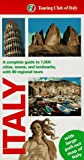 Touring Club of Italy: Italy: A Complete Guide to 1,000 Cities, Towns and Landmarks, With 80 Regional Tours