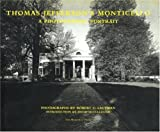 Lautman, Robert C.: Thomas Jefferson's Monticello: A Photographic Portrait