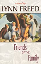 Friends of the Family by Lynn Freed