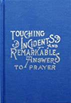 Touching Incidents and Remarkable Answers to…