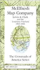 Lewis and Clark and the Louisiana Purchase…