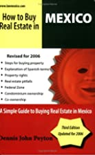 How To Buy Real Estate In Mexico by John…