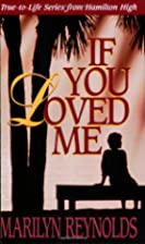 If You Loved Me by Marilyn Reynolds