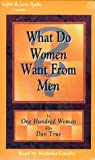 True, Dan: What Do Women Want from Men?