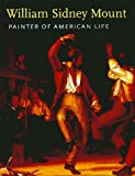 Johnson, Deborah J.: William Sidney Mount: Painter of American Life
