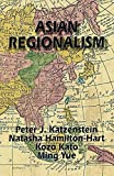 Kato, Kozo: Asian Regionalism (Cornell East Asia Series)