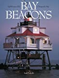 Linda Turbyville: Bay Beacons: Lighthouses of the Chesapeake Bay
