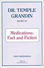 Dr. Temple Grandin Video - Medications-Fact…