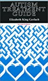 Gerlach, Elizabeth K.: Autism Treatment Guide