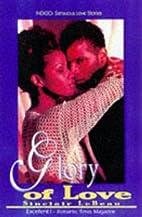 Glory of Love (Indigo Sensous Love Stories)…