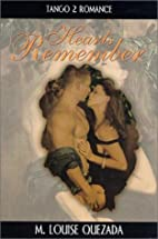Hearts Remember (Tango 2) by Louise M.…