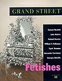 Beckett, Samuel: Grand Street 53: Fetishes (Summer 1995)