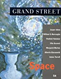 Burroughs, William S.: Grand Street 54: Space