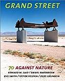 Said, Edward W.: Grand Street #70: Against Nature