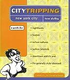 Citytripping: New York for Nighthawks,…