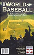 World of Baseball Map by Hedberg Maps
