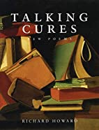 Talking Cures: New Poems by Richard Howard