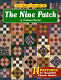 Meunier, Christiane: Easy Traditional Quilts: The Nine Patch