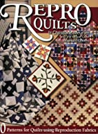 Repro Quilts by Moon Over Mountain Quilters