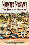 Robson, Ellen: Haunted Highway: The Spirits of Route 66