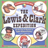 Johmann, Carol A.: Lewis and Clark Expedition: Join the Corps of Discovery to Explore Uncharted Territory