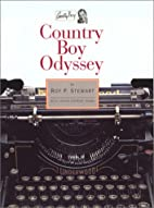 Country Boy Odyssey by Roy P. Stewart