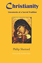 Christianity: Lineaments of a Sacred…