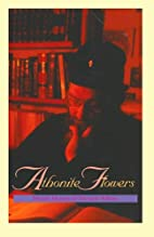 Athonite Flowers: Seven Contemporary Essays…