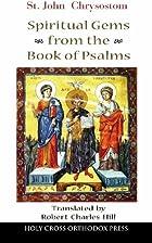 St John Chrysostom: Spiritual Gems from the…