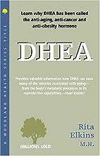 DHEA: Dehydroepiandrosterone (Woodland…