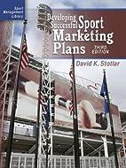 Developing Successful Sport Marketing Plans…
