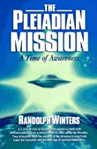 The Pleiadian Mission: A Time of Awareness…