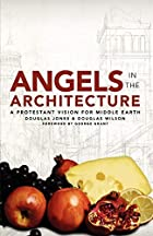Angels in the Architecture by Douglas Jones