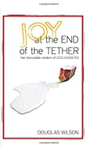 Joy at the End of the Tether: The…