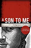 Leithart, Peter J.: A Son to Me: An Exposition of 1 & 2 Samuel