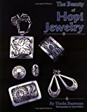 Bassman, Theda: The Beauty of Hopi Jewelry
