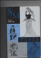 S M Pasts by Cecilia Tan