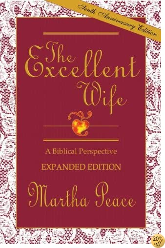 TThe Excellent Wife: A Biblical Perspective