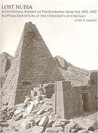 Lost Nubia: A Centennial Exhibit of…