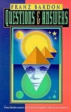 Franz Bardon: Questions & Answers by Gerhard…